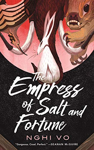 Book cover - The Empress of Salt and Fortune by Nghi Vo